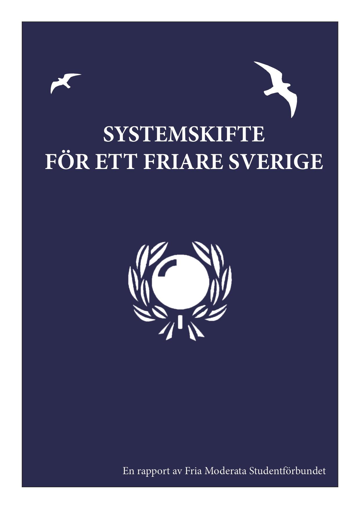 Systemskifte för ett friare Sverige