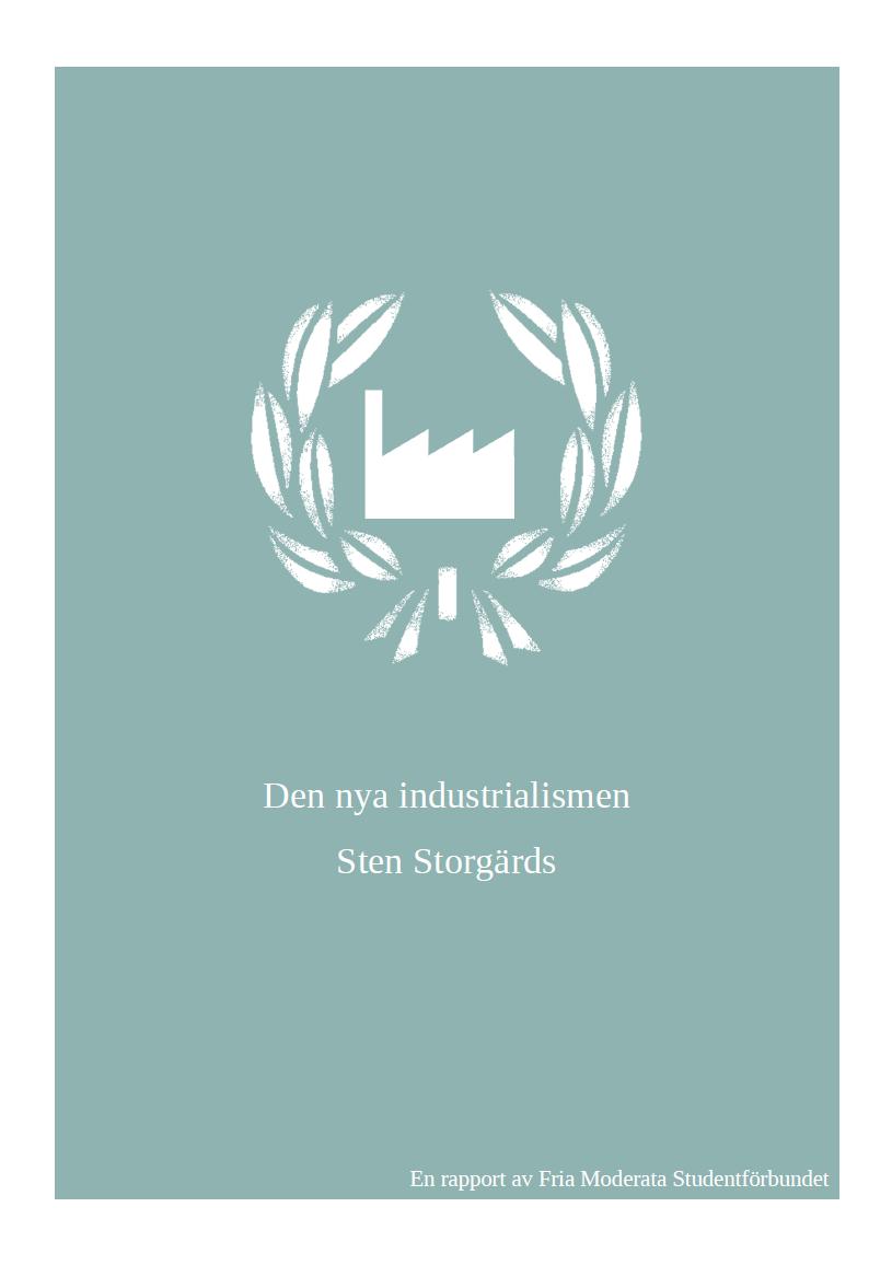 Rapport: Den nya industrialismen