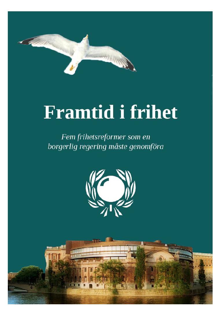 Rapport: Framtid i frihet